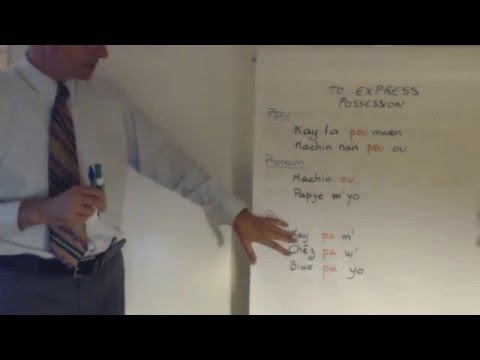 Haitian Creole lesson 7 - how to express possession and the negative form