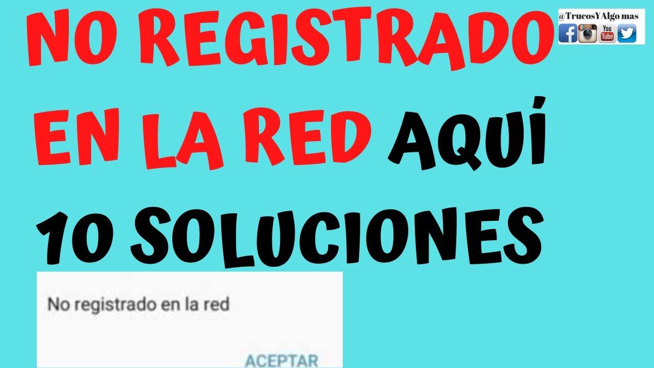 🚫No registrado en la RED(2021)no registrado en la red samsung,movistar/no registrado en la red claro