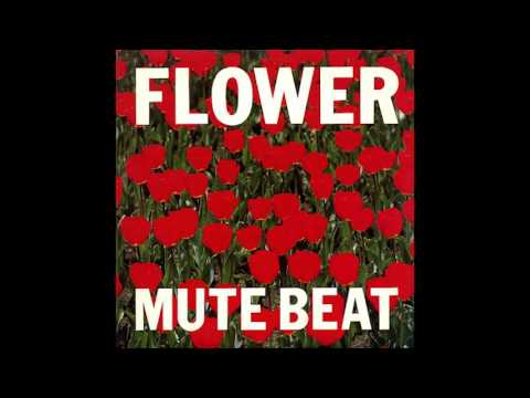 Mute Beat - Flower (1987) FULL ALBUM