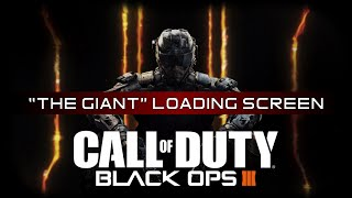 "Black Ops 3 Official Zombies Soundtrack: ""The Giant"" Loading Screen"
