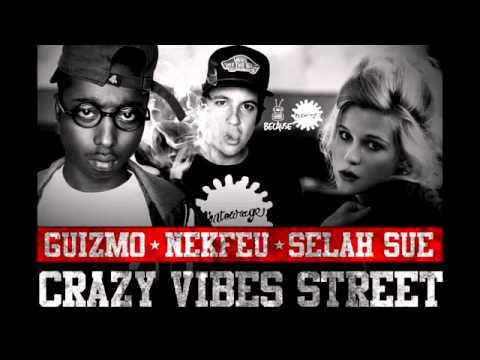Selah Sue - Guizmo - Nekfeu _ Crazy Vibes Street - l'entourage _ EXCLU 2011