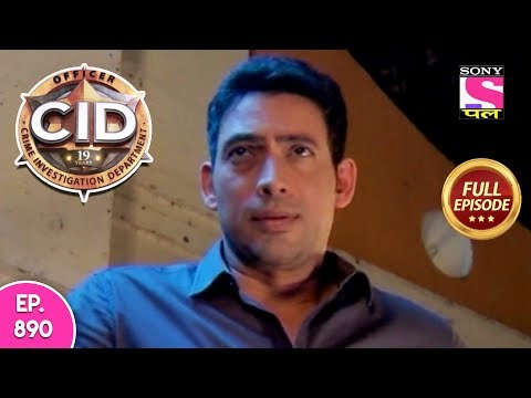 CID - Full Episode 890 - 10th January, 2019