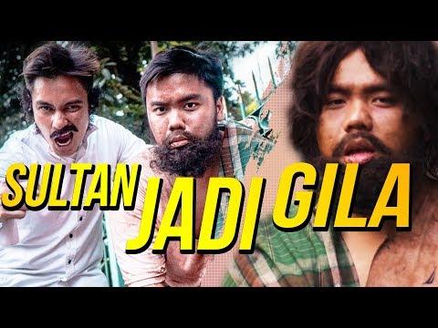 SULTAN PROS NYAMAR JADI ORANG GILA KELAPARAN BARENG BAIM WONG.