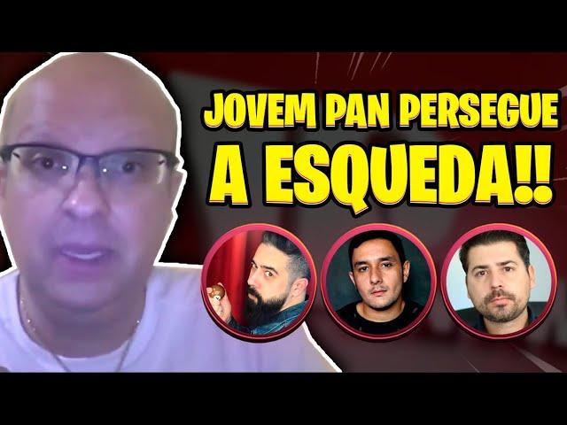 JOVEM PAN ATACA CANAIS DE ESQUERDA E DERRUBA VIDEOS DO GOVERNO