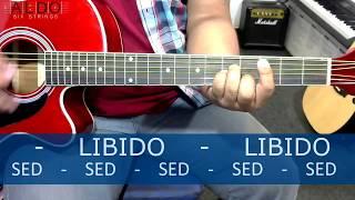como tocar SED Libido HD Tutorial Guitarra Acustica   Acordes y Arreglos