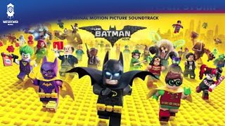 The LEGO Batman Movie Official Soundtrack | Who's The (Bat)Man - Patrick Stump | WaterTower