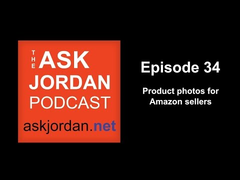 Product image help for Amazon sellers - Ep. 34