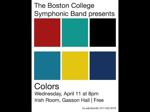 """The Boston College Symphonic Band presents """"Colors"""""""
