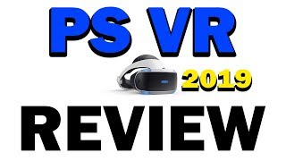 Playstation VR Review 2019 - Still Worth It?