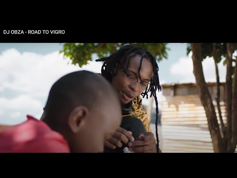 DJ OBZA - ROAD TO VIGRO (Official Music Video)