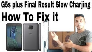 Moto G5s plus Slow charging issue, Final Result How to fix it, Moto Service Center Call Recording