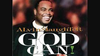 Alvin Slaughter - God Can.wmv