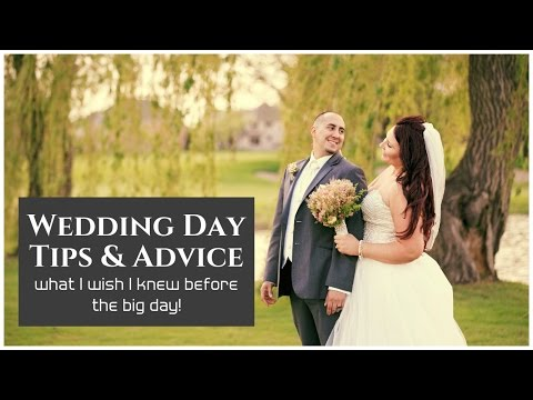 Wedding Tips & Advice + My Wedding Day Timeline - what I wish I would have known