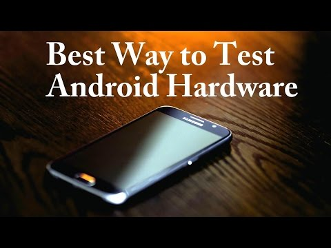How to Completely Test the Hardware of Used Android Phone Before Buying