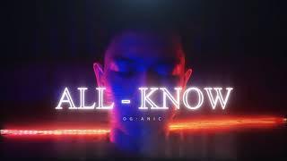 OG-ANIC : รู้ทั้งรู้ ALL-KNOW Cover