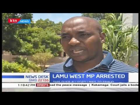 Police arrest Lamu west MP Stanley Muiruri at JKIA