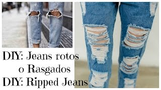 DIY: Como Rasgar tus Jeans - Super facil /  DIY: Ripped Jeans - EASY