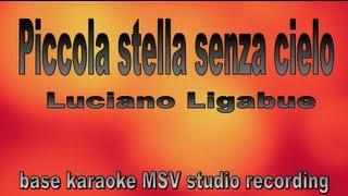 Piccola stella senza cielo - Luciano Ligabue - Instrumental - base Karaoke