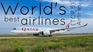Top 10 Airlines - Top 5, Best airlines in the world.