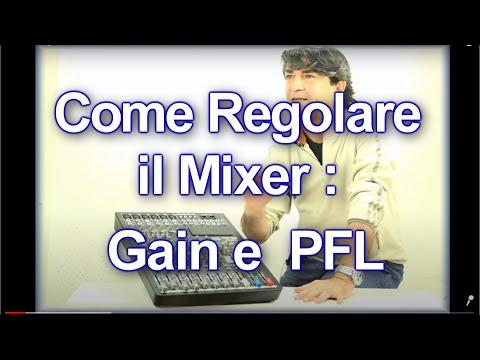 Come si regola un Mixer Audio:Video Tutorial Gain e PFL