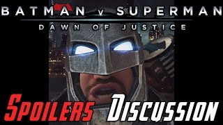 Batman v Superman Spoilers Discussion