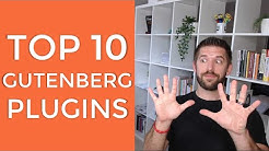 10 Essential Plugins For Your Gutenberg WordPress Site