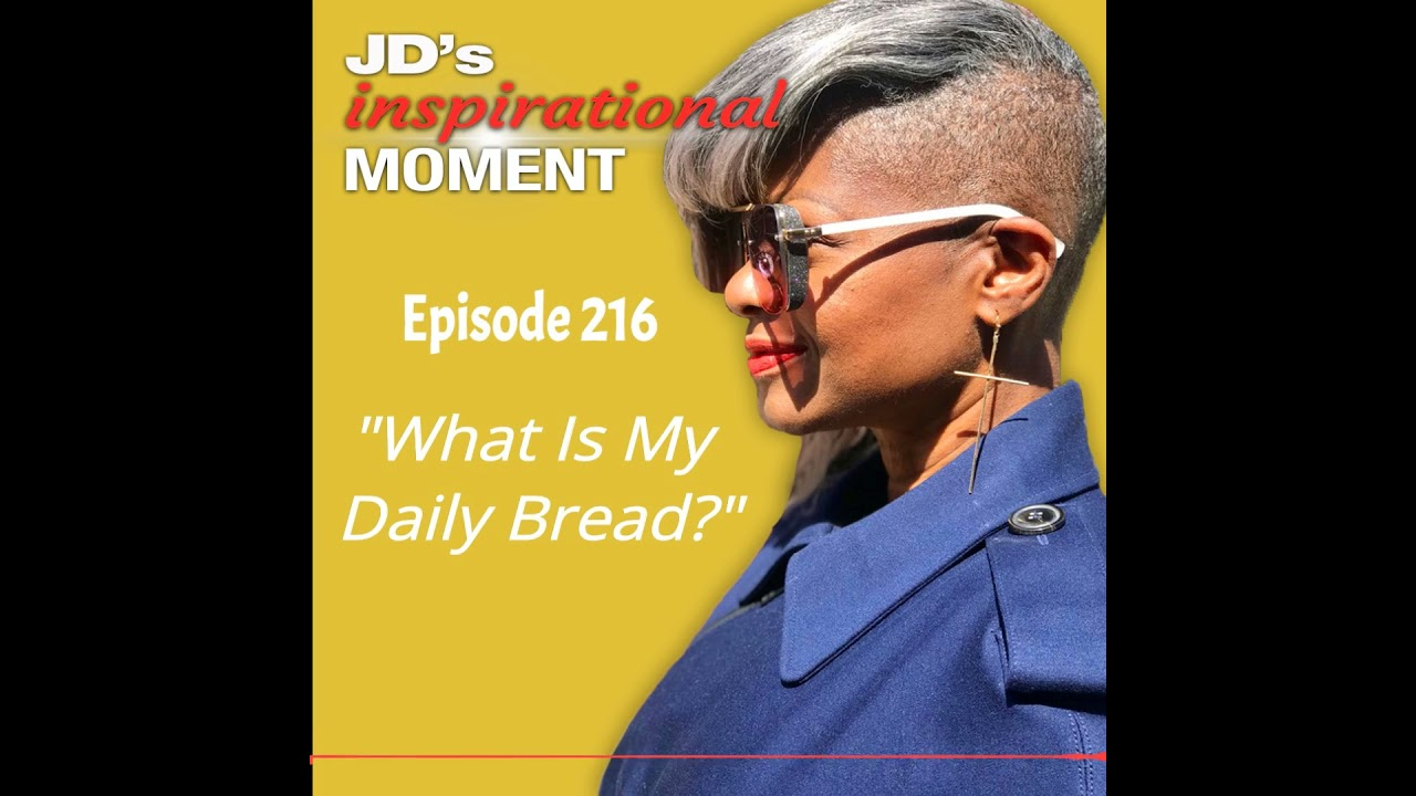 What Is My Daily Bread?