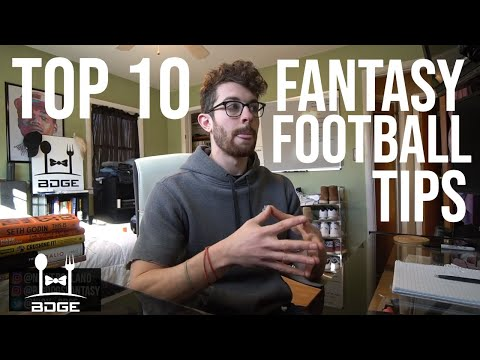 Fantasy Football Advice - Top 10 Tips And Lessons Learned From 2018 Fantasy Football