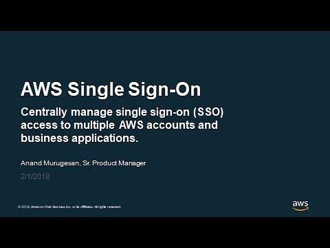 Deep Dive on AWS Single Sign-On - AWS Online Tech Talks