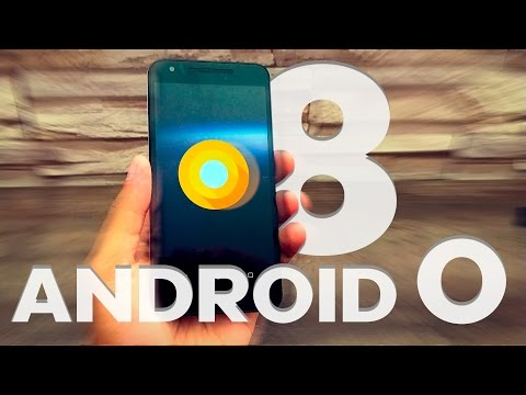 Conheca o novo Android  8, o android O.