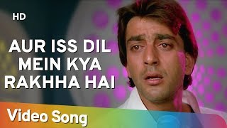Aur is Dil Mein Kya Rakha Hai | Sanjay Dutt | Farah | Imaandar | Sad Version