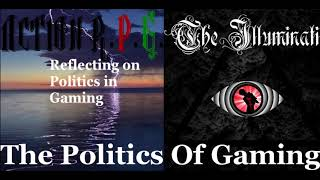The Illuminati and Action RPG: The Politics Of Gaming