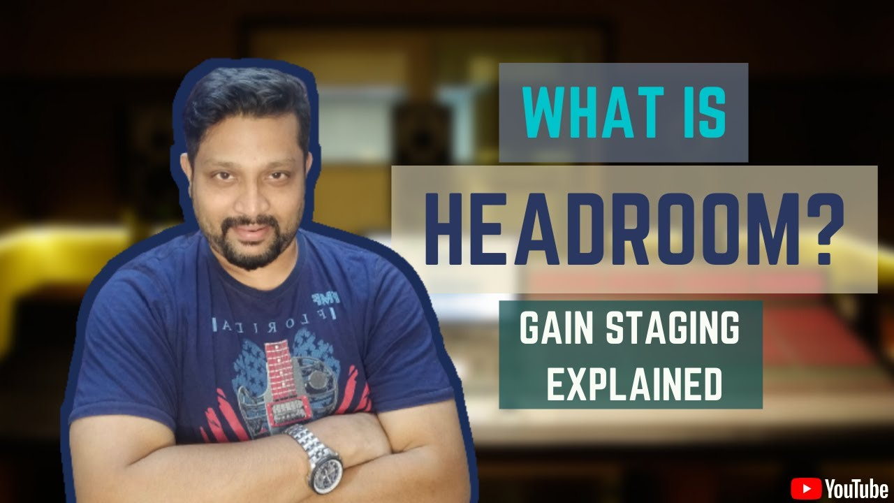 What is headroom and why do you need it?   Gain staging   Audio mixing tips   Pro Tools   Mixing