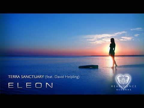 Terra Sanctuary (feat. David Helpling)   E L E O N