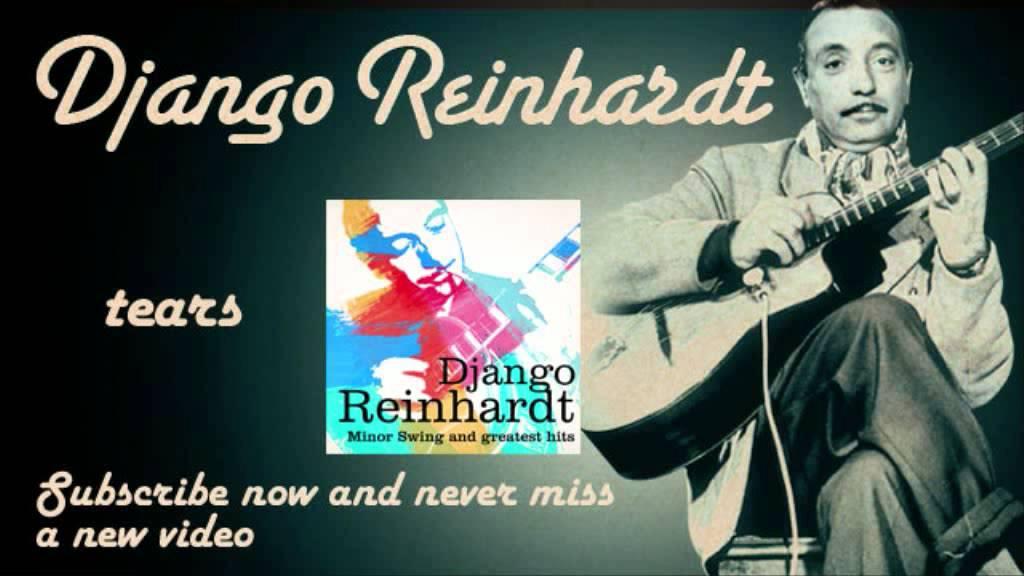 django-reinhardt-tears-official-django-reinhardt-tv