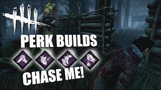 CHASE ME! | Dead By Daylight SURVIVOR PERK BUILDS