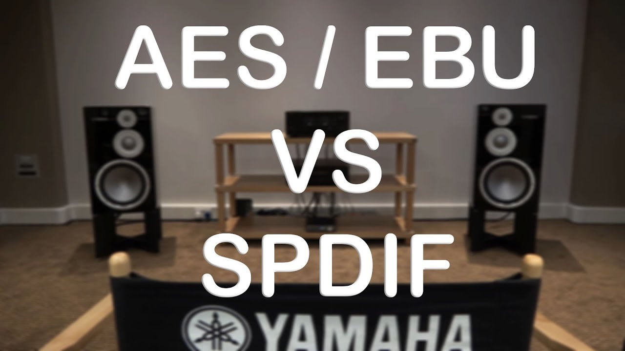 Aes Vs Spdif Which Is The Best For Hifi Sound Quality Different S Pdif Monitor Flavours Of Digital Connections