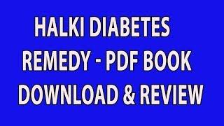 Halki diabetes remedy - pdf book ...
