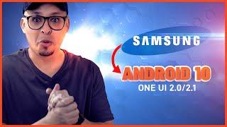 Seu Celular Samsung vai receber o ANDROID 10 com Oneui 2.0 ou 2.1?