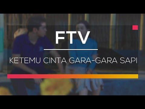FTV SCTV - Ketemu Cinta Gara Gara Sapi