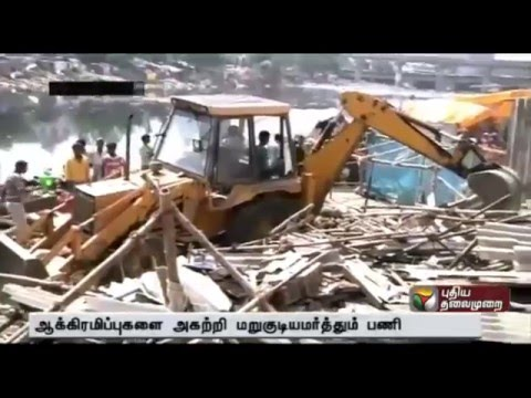 Removal of Encraochments along the banks of Adyar river in Saidapet