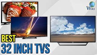 7 Best 32 Inch TVs 2017