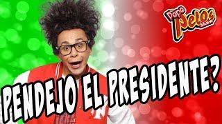 El Presidente segun Pepe Pelos