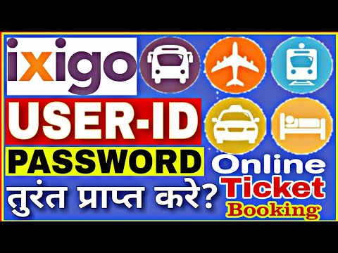 How to get ixigo userid and password instant||ixigo ka userid kaise  banaye||Fight ticket,Hotel,train