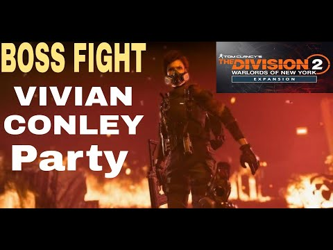 BOSS FIGH Vivian Conley party Tom Clancy's The Division 2  
