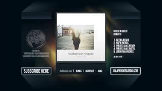 Golden Girls - Kinetic (Aotoa Remix)