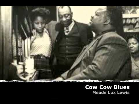 Meade Lux Lewis -  Cow Cow Blues