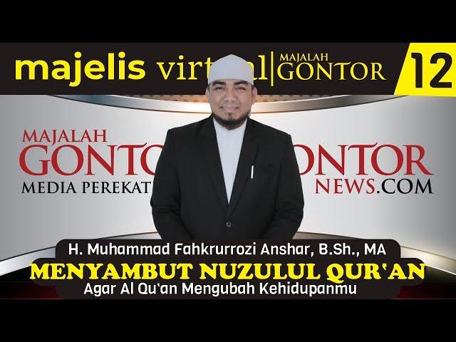 [ MVMG 12 ] Al-Ustadz Muhammad Fahkrurrozi Anshar, B.Sh., MA : Agar Al-Qur'an Mengubah Kehidupanmu