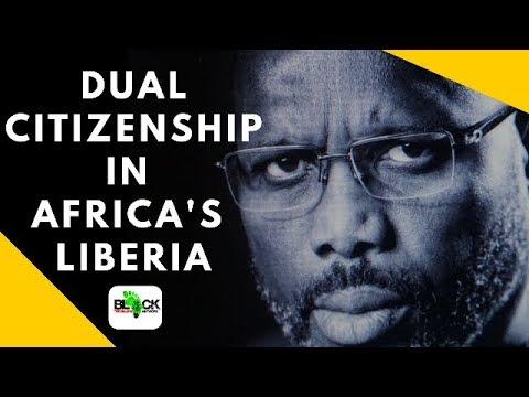 Dual Citizenship in Liberia (Africa)
