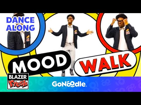 Mood Walk - Blazer Fresh  GoNoodle